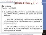 utilidad fiscal y ptu3