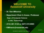 welcome to roosevelt university