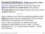 sampling distribution difference of two means