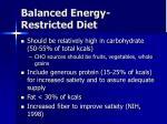 balanced energy restricted diet1