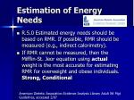 estimation of energy needs