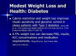 modest weight loss and health diabetes