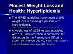 modest weight loss and health hyperlipidemia
