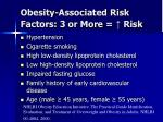 obesity associated risk factors 3 or more risk