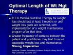 optimal length of wt mgt therapy