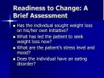 readiness to change a brief assessment