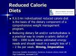 reduced calorie diets