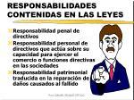 responsabilidades contenidas en las leyes