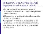 estatuto del consumidor r gimen actual decreto 3466 82
