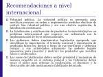 recomendaciones a nivel internacional