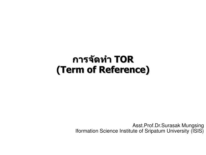 tor term of reference n.