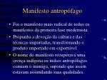 manifesto antrop fago