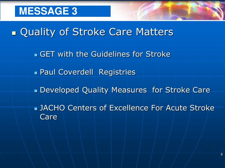 Quality of Stroke Care Matters