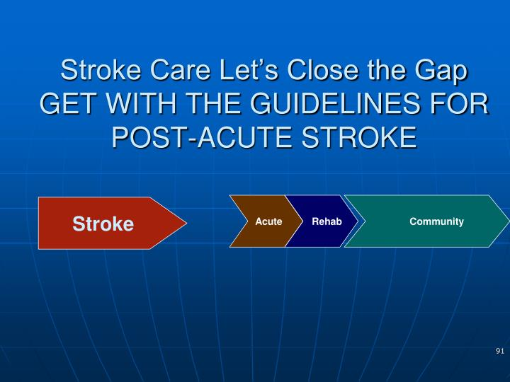 Stroke Care Let's Close the Gap