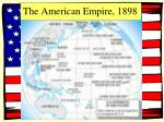 the american empire 1898