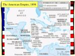 the american empire 18981