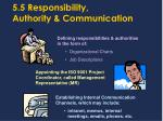 5 5 responsibility authority communication