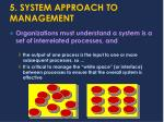 5 system approach to management