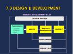 7 3 design development