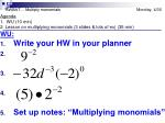 swbat multiply monomials monday 4 30