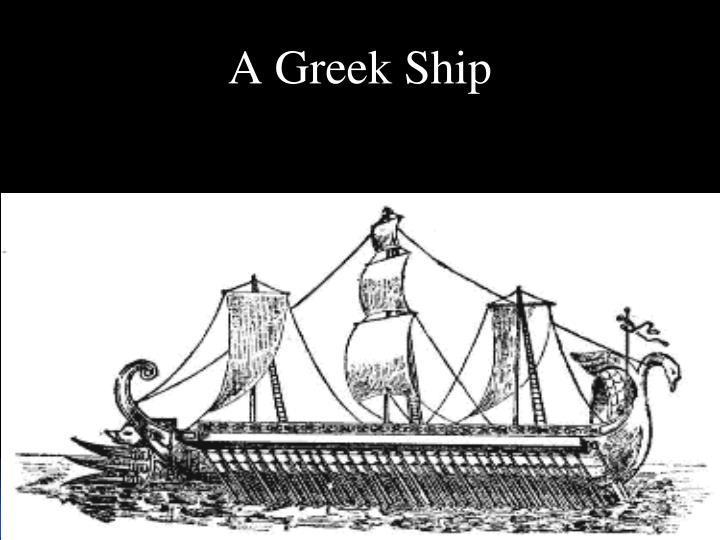 A Greek Ship