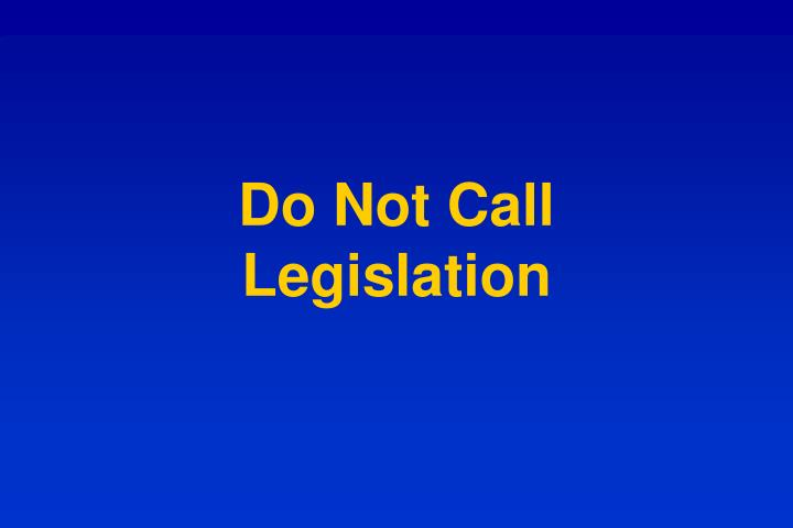 do not call legislation n.