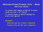 molecules atoms formula units moles and vice versa