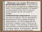 humans use many resources
