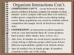 organism interactions con t