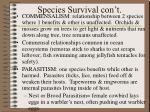species survival con t