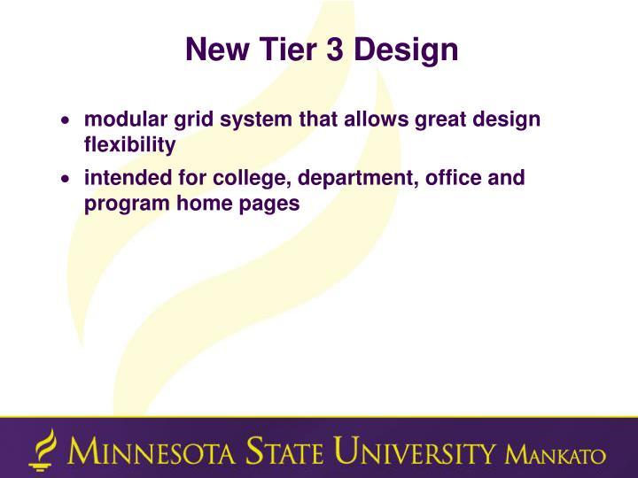 New Tier 3 Design