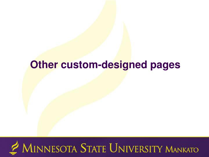Other custom-designed pages