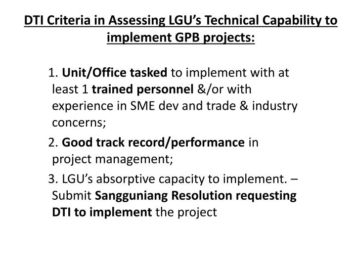 dti criteria in assessing lgu s technical capability to implement gpb projects n.