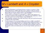 m v lambeth and a v croydon
