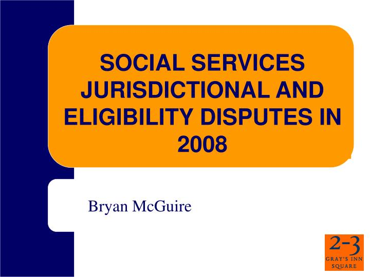 social services jurisdictional and eligibility disputes in 2008 n.