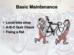 basic maintenance