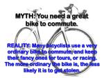 myth you need a great bike to commute