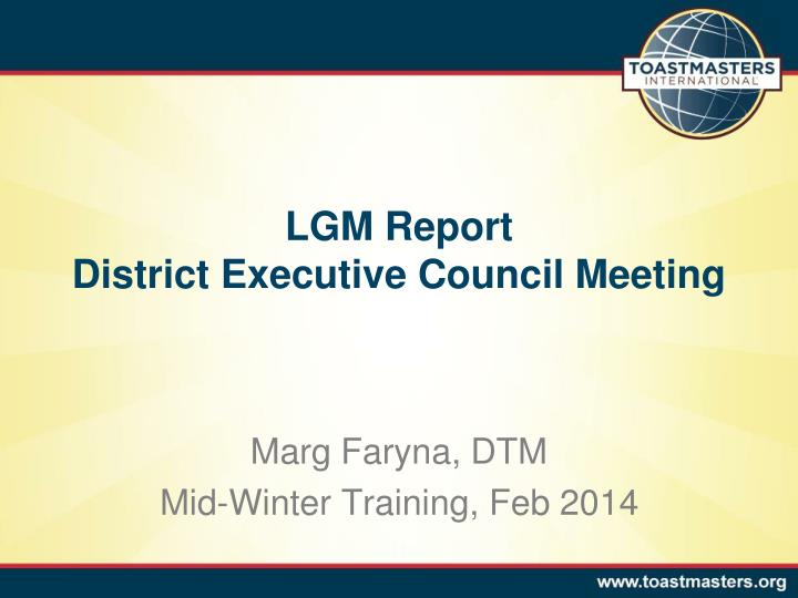 lgm report district executive council meeting n.