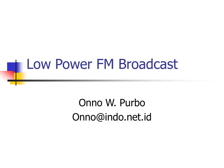 low power fm broadcast n.