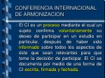 conferencia internacional de armonizacion