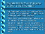 consentimiento informado ni os y adolescentes