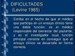 dificultades levine 1985
