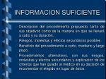 informacion suficiente