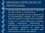 medidas especiales de proteccion