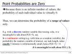 point probabilities are zero