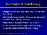 conventional radiotherapy