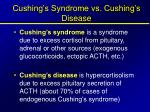 cushing s syndrome vs cushing s disease