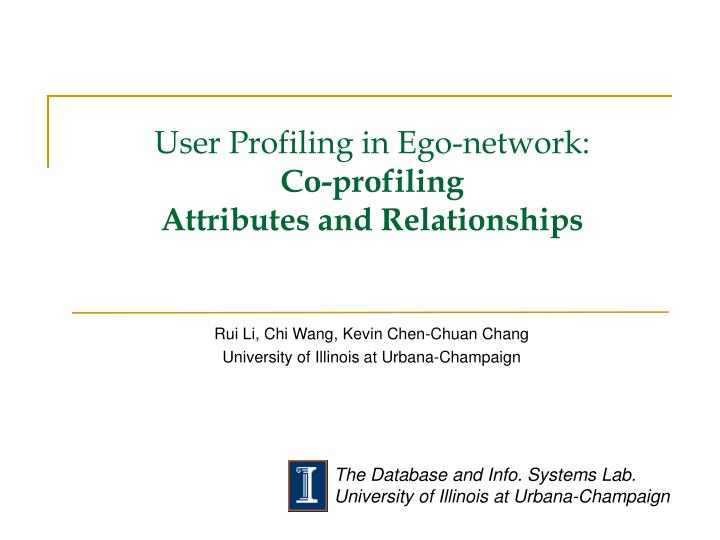 user profiling in ego network co profiling attributes and relationships n.