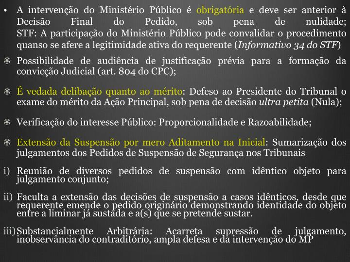 A intervenção do Ministério Público é