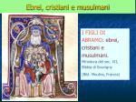 ebrei cristiani e musulmani